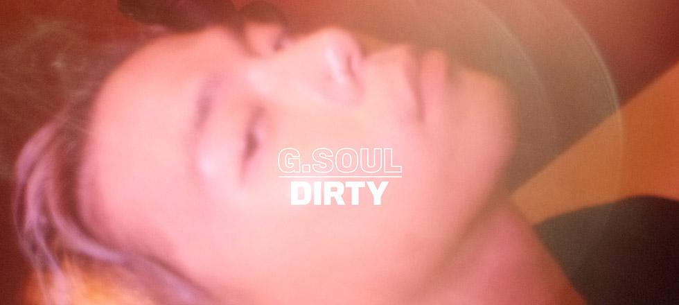 G.Soul - Dirty